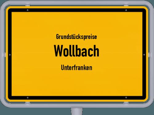 Grundstückspreise Wollbach (Unterfranken) 2019