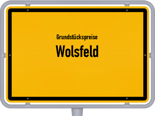 Grundstückspreise Wolsfeld 2019