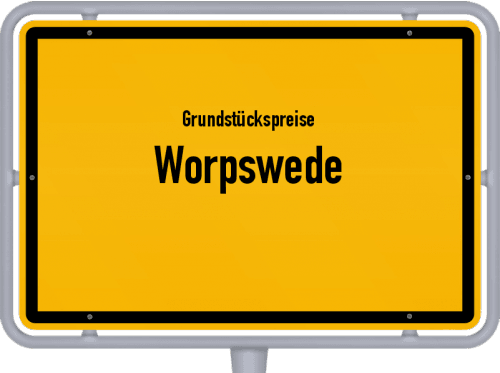Grundstückspreise Worpswede 2019