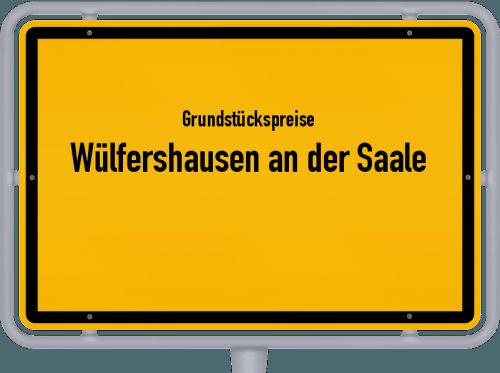 Grundstückspreise Wülfershausen an der Saale 2019