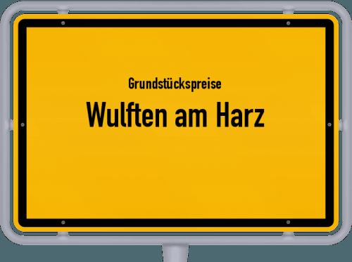 Grundstückspreise Wulften am Harz 2019