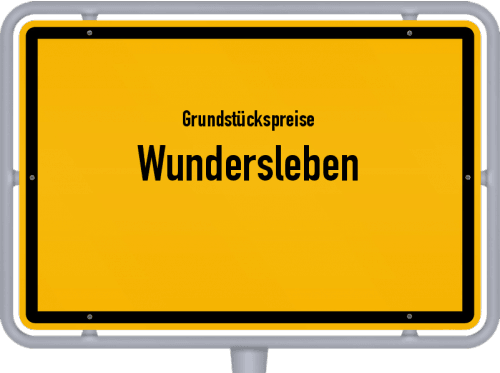 Grundstückspreise Wundersleben 2019