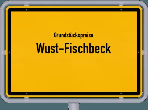 Grundstückspreise Wust-Fischbeck 2021