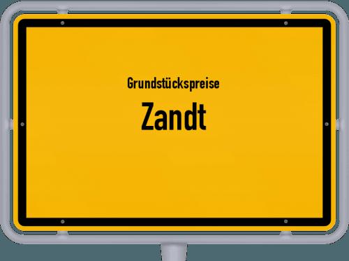 Grundstückspreise Zandt 2019