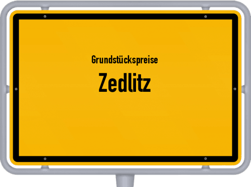 Grundstückspreise Zedlitz 2019
