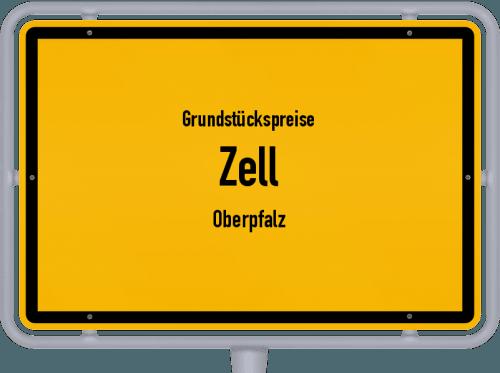 Grundstückspreise Zell (Oberpfalz) 2019
