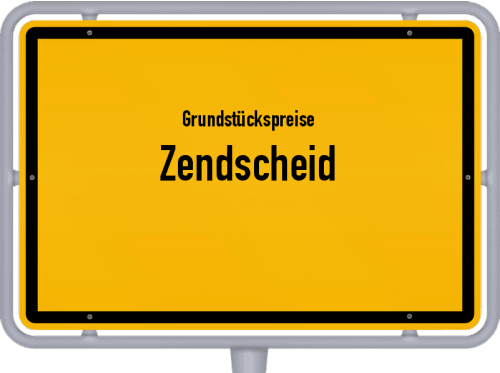 Grundstückspreise Zendscheid 2019