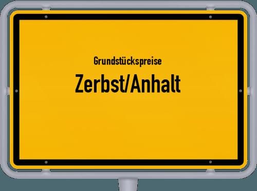 Grundstückspreise Zerbst/Anhalt 2020