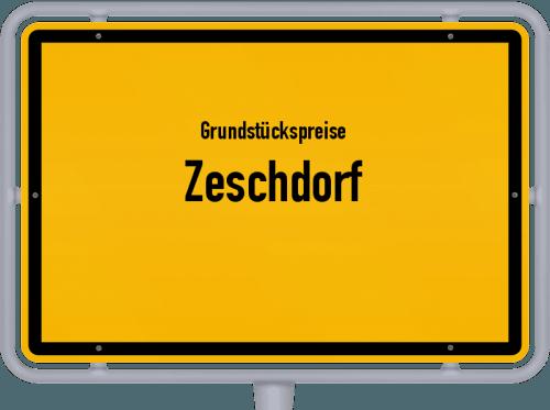 Grundstückspreise Zeschdorf 2021