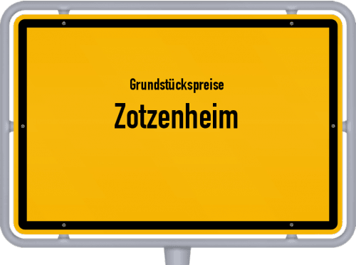 Grundstückspreise Zotzenheim 2019