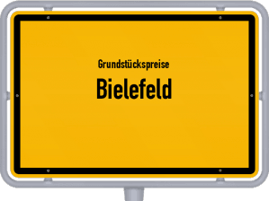 Die Grundstückspreise in Bielefeld, Ortsschild von Bielefeld