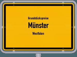 Die Grundstückspreise in Münster (Westfalen), Ortsschild von Münster (Westfalen)